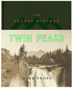 gallery-1466605810-the-secret-history-of-twin-peaks-cover-mark-frost